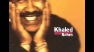 cheb khaled - WeLi Darek