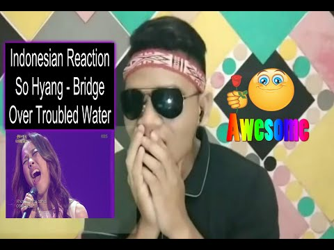Indonesian Reaction So Hyang - Bridge Over Troubled Water #WOW