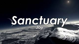 Joji - Sanctuary (Lyric)