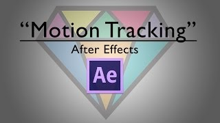 After Effects | Motion Tracking Tutorial