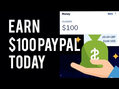 Earn $100 PayPal Today - Make Money Online PayPal 2019 (Worldwide)