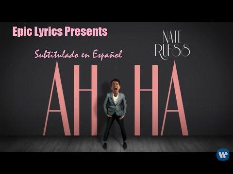 Nate Ruess - Ahha Subtitulado en Español