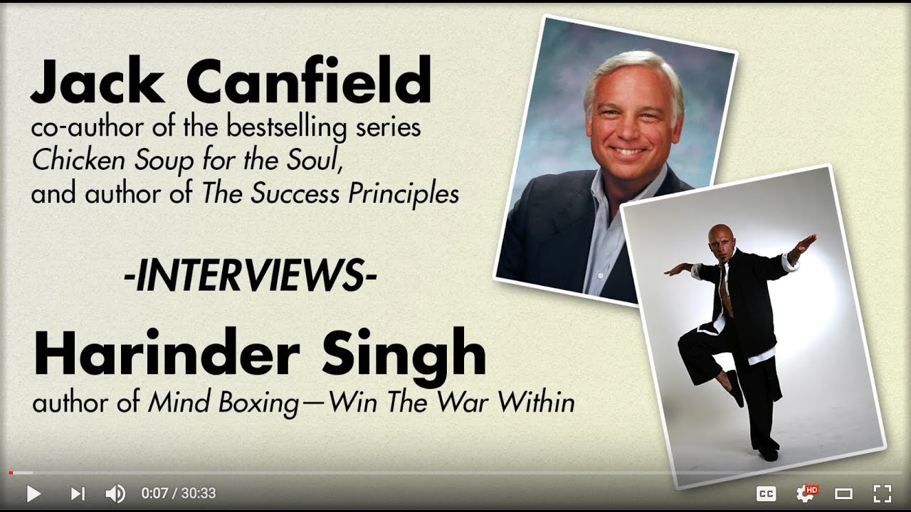 jack canfield interviews harinder singh on high performance and jack canfield interviews harinder singh on high performance and success