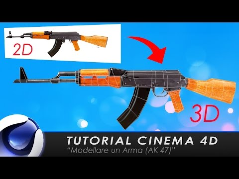 "TUTORIAL CINEMA 4D ""Modellare un Arma AK 47"""