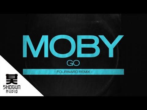 Moby - Go (Fourward Remix)