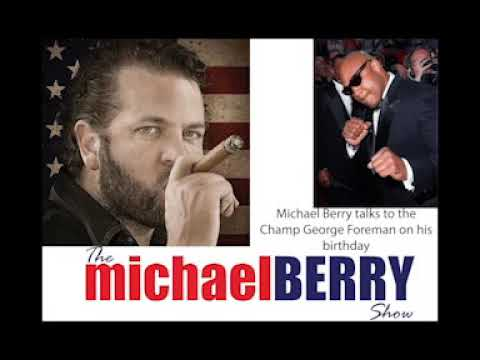 Michael Berry - Michael Berry Interviews George Foreman on his 70th birthday