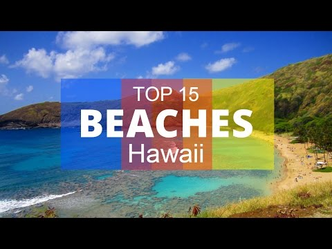 Top 15. Best Beaches in Hawaii - United States