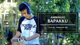 Iwan Tompo - Ammakku Bapakku (Cover By. Muhammad Alifi)