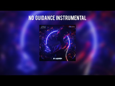 Chris Brown - No Guidance (Official Instrumental) Ft. Drake