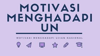 Motivasi Ujian Nasional & Tips - Motivator Mimpi