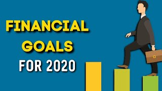 5 TOP FINANCIAL GOALS FOR 2020 | Financial Education | Investments and Passive Income