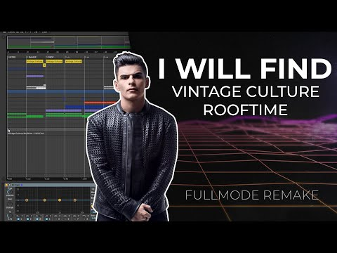 Ableton  Remake  Vintage Culture Rooftime - I Will Find  1 de 2