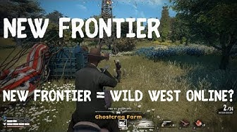 New Frontier = Wild West Online? Deutsch [1]