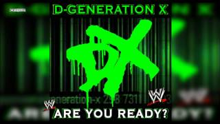 "WWE: ""Are You Ready?"" (D-Generation X) Theme Song + AE (Arena Effect)"