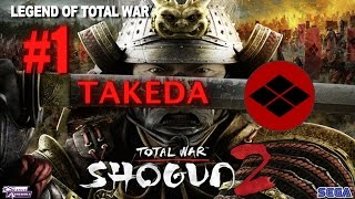 Total War: Shogun 2 Legendary Takeda #1