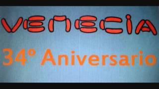 Venecia - 34° Aniversario - Dj Nen - Octubre 2003