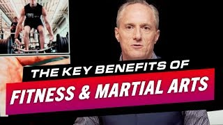 THE KEY BENEFITS OF FITNESS AND MARTIAL ARTS - Brian Rose's Real ...