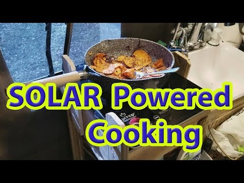 Solar Powered Electric Induction Stove: Healthy, Cooking in a Camper Van RV; No gas or propane