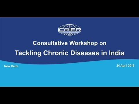 Workshop on Tackling Chronic Diseases in India -part 1