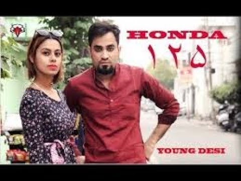 Honda 125  Young Desi  Music   Rebellious Films