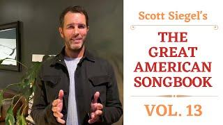 Scott Siegel's Great American Songbook Concert Series: Volume 13