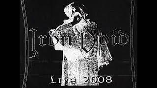 Iron Void: Live 2008