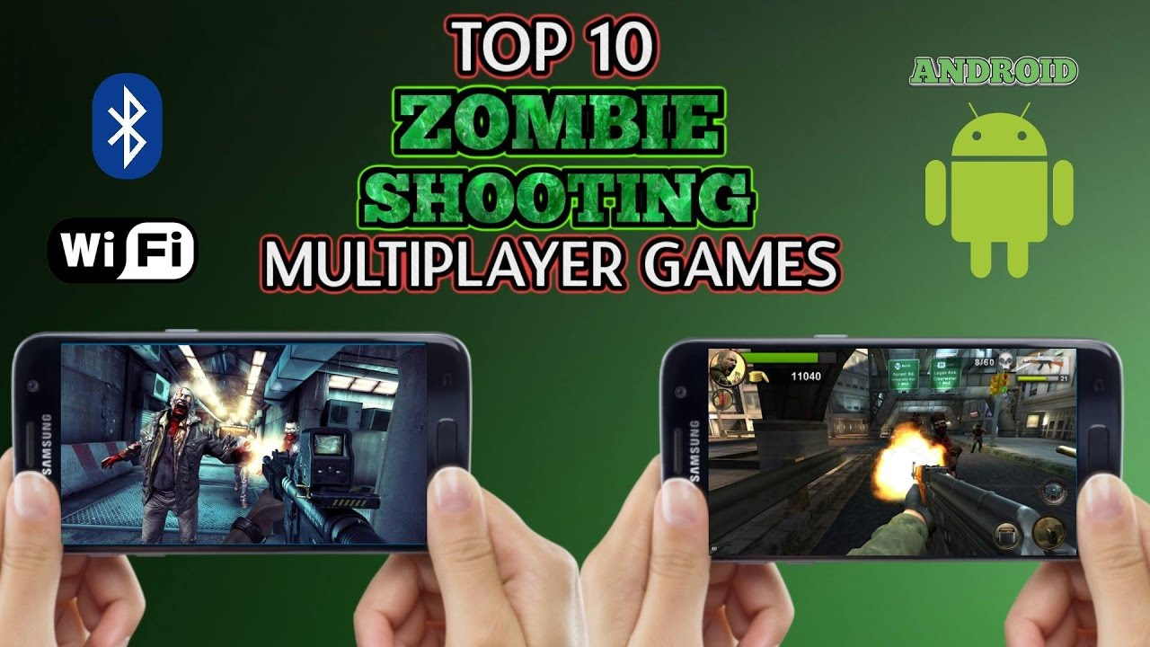 Best Android Multiplayer Games 2020 Top 10 Zombie Shooting multiplayer games for Android (Wi Fi