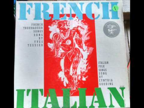 Yves Tessier / Cynthia Gooding – French Troubadour Songs - Italian Folk Songs Side 2 B