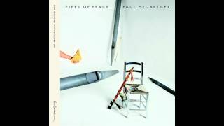 Paul McCartney - Pipes Of Peace (2015 Remastered) [Audio HQ]