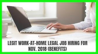 Legit Work-At-Home Legal Job Hiring for November 2018 (Benefits)