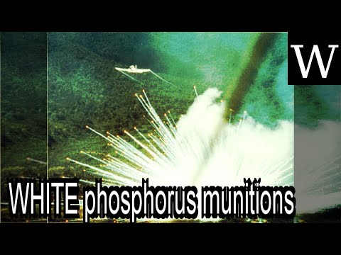 WHITE phosphorus munitions - WikiVidi Documentary