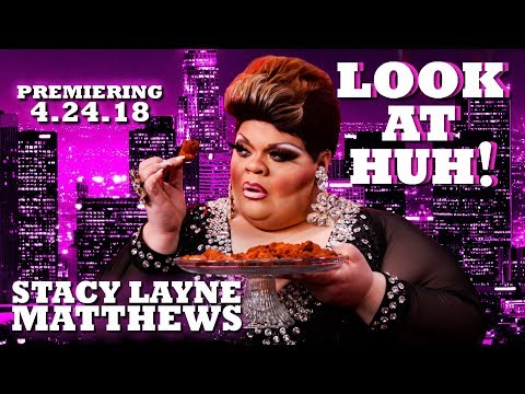 STACY LAYNE MATTHEWS on Look At Huh! - PREVIEW