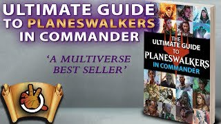 ultimate-guide-to-planeswalkers-in-commander-l-the-command-zone-265-l-magic-the-gathering-edh