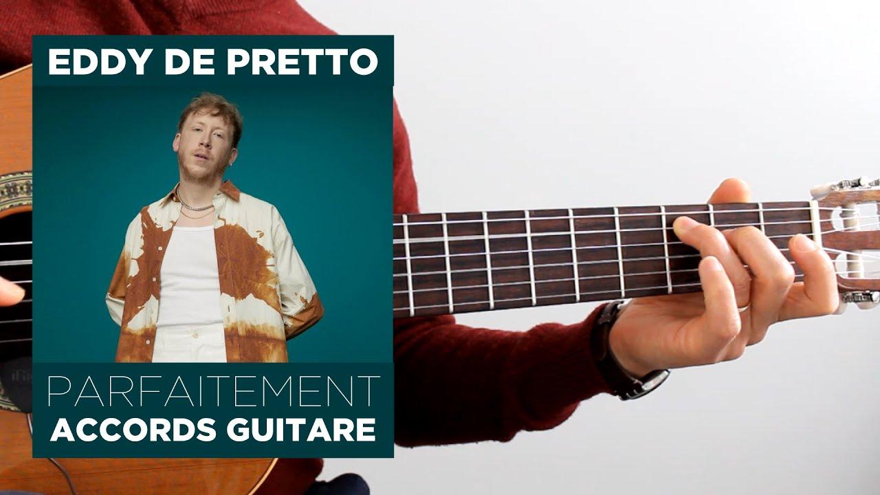 Download Eddy de Pretto - Parfaitement - Accords guitare