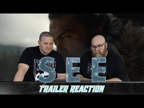 SEE Trailer Reaction