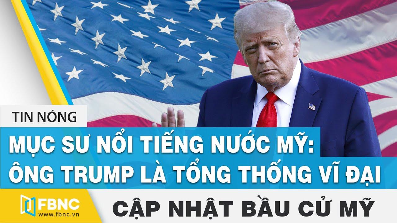 Bầu cử Mỹ 2020 17/12 | Mục sư nổi tiếng nước Mỹ: Ông Trump là tổng thống vĩ đại | FBNC
