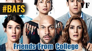 Friends from College Saison 1 – Bande Annonce VF - 2017
