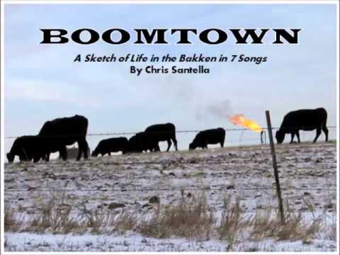 Boomtown -- A Sketch of Life in the Bakken in 7 Songs