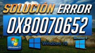 Solución al Error 0x80070652 en Windows 10/8/7 - Tutorial [2019]