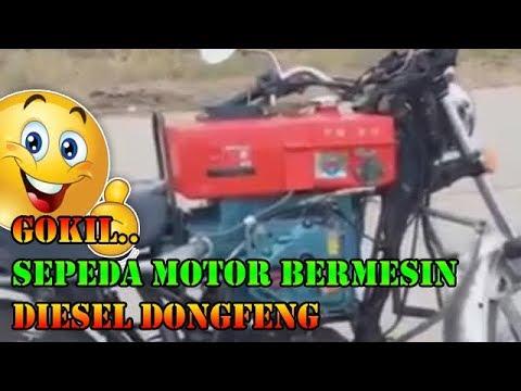 Gokil.. motor bermesin diesel dongfeng
