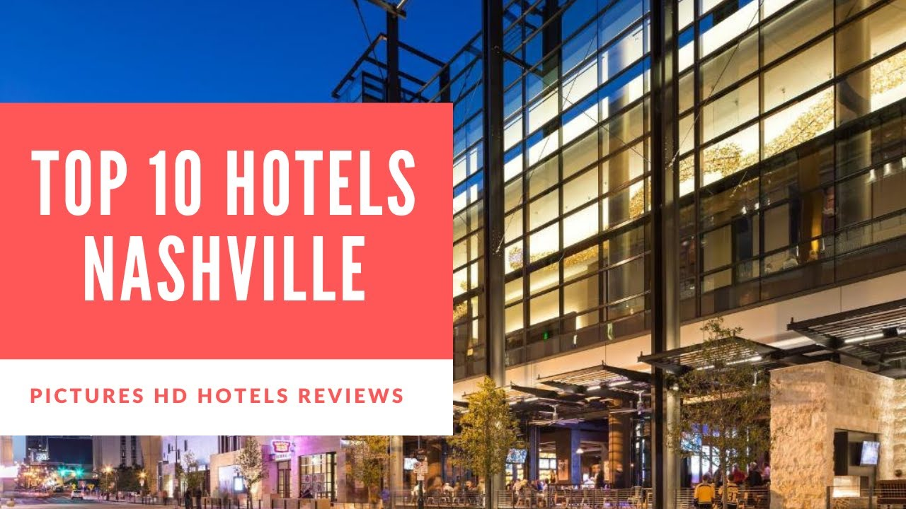 Hotels Close To Nashville