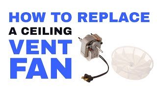 How to Replace Broan Bathroom Vent Fan Exhaust Motor without Attic Access