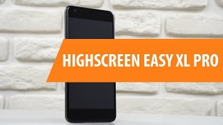 Распаковка Highscreen Easy XL Pro / Unboxing Highscreen Easy XL Pro