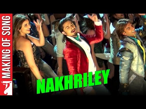 Making Of The Song - Nakhriley | Kill Dil | Ranveer Singh | Ali Zafar | Parineeti Chopra