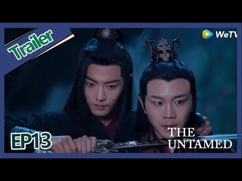 【ENG SUB 】《The Untamed》trailer EP13Part2——Starring: Xiao Zhan, Wang Yi Bo,  Zoey Meng