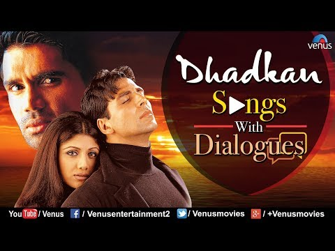 Dhadkan Songs With Dialogues | Akshay Kumar, Shilpa Shetty & Suniel Shetty | Bollywood Hindi Songs