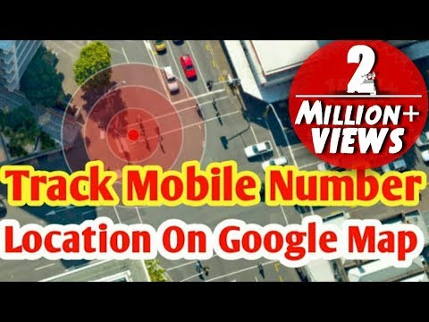 How to trace mobile number location on google map