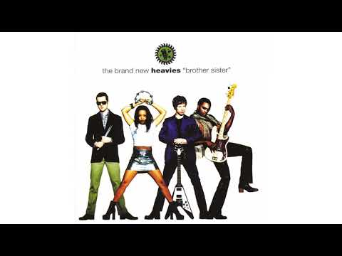 The Brand New Heavies - Brother Sister - YouTube
