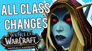 BFA All Class Changes for Prepatch - World of Warcraft: Battle For Azeroth (Prepatch)