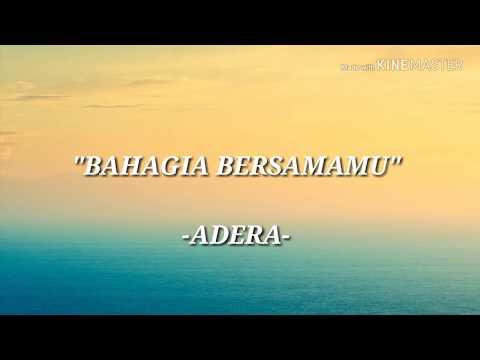 Adera - BAHAGIA BERSAMAMU (lirik)